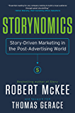 Storynomics: Story-Driven Marketing in the Post-Advertising World: 1