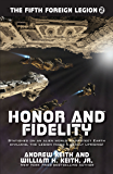 Honor and Fidelity (The Fifth Foreign Legion Book 2)