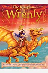 The Thirteenth Knight (The Kingdom of Wrenly Book 13) Kindle Edition