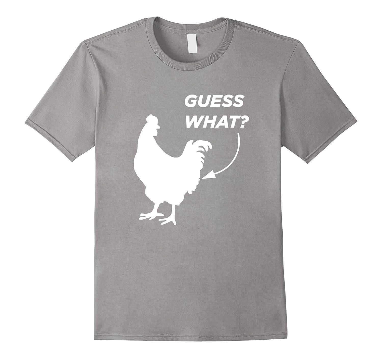 Best Guess What Chicken Butt Graphic T Shirt Gift
