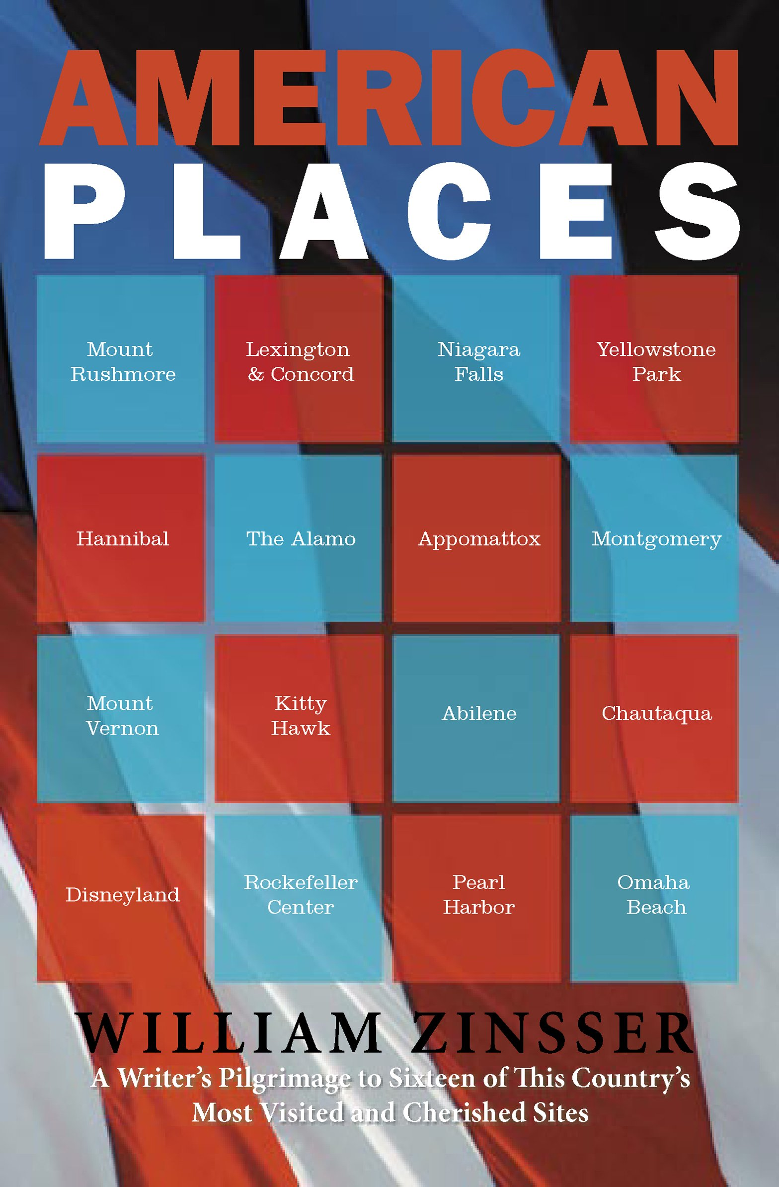 American Places: A Writer's Pilgrimage to 16 of This Country's Most Visited and Cherished Sites pdf