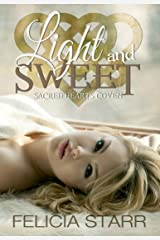 Light and Sweet (Sacred Hearts Coven Book 2) Kindle Edition