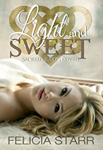 Light and Sweet (Sacred Hearts Coven Book 2)