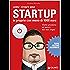 Come creare una startup in proprio con meno di 1000 euro: Dalla passione al lavoro dei tuoi sogni