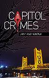 Captiol Crimes: 2017 Anthology