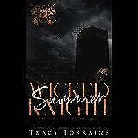 Wicked Summer Knight: A Dark High School Bully Romance (Knight's Ridge Empire) (English Edition)