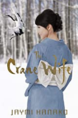 The Crane Wife Kindle Edition