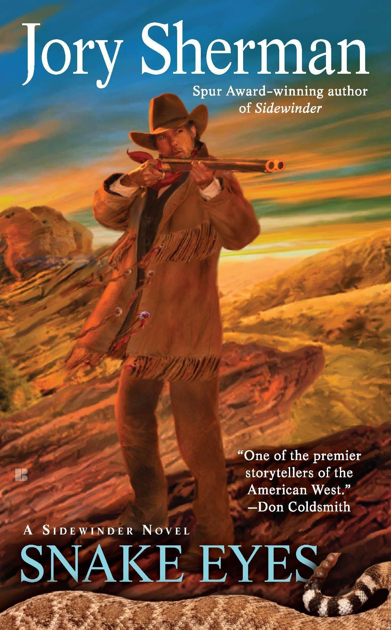 Snake Eyes (A Sidewinders Novel): Jory Sherman