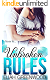 Unbroken Rules (The Rules Series Book 3)