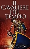 Il Cavaliere del Tempio (Saga del Pozzo Vol. 2)
