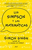 Los Simpson y las matemáticas: Simon Singh autor de El enigma de Fermat (Claves)