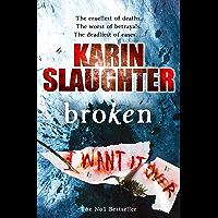 Broken: (Will Trent / Atlanta series 4) (The Will Trent Series) (English Edition)