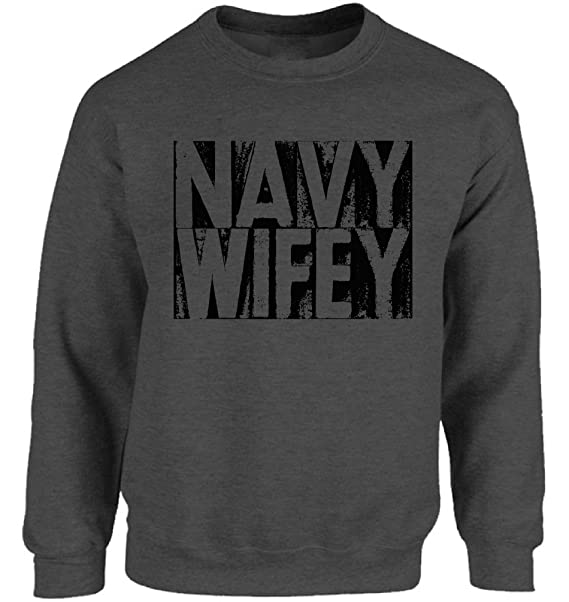 78251ee4 Vizor Navy Wife Sweatshirt Proud Navy Wife Sweater Military Sweaters For  Women Valentine Gifts Charcoal S