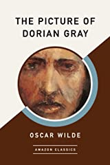 The Picture of Dorian Gray (AmazonClassics Edition) Kindle Edition