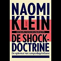 De shockdoctrine: de opkomst van rampenkapitalisme