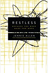 Restless: Because You Were Made for More Kindle Edition