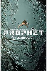 Prophet, Vol. 1: Remission