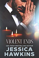 Violent Ends (White Monarch Book 2) Kindle Edition