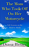 The Mom Who Took Off On Her Motorcycle