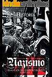 Nazismo - As Grandes Reportagens de Aventuras na História - Capítulo I (Especial Aventuras na História)