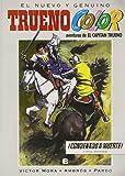 ¡Condenado a muerte! Y otras aventuras de El Capitán Trueno (Trueno Color 10) (B CÓMIC)