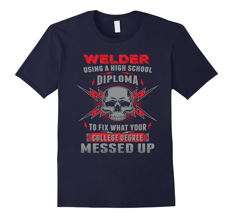Funny Welding, Proud Welder Tshirt-CL