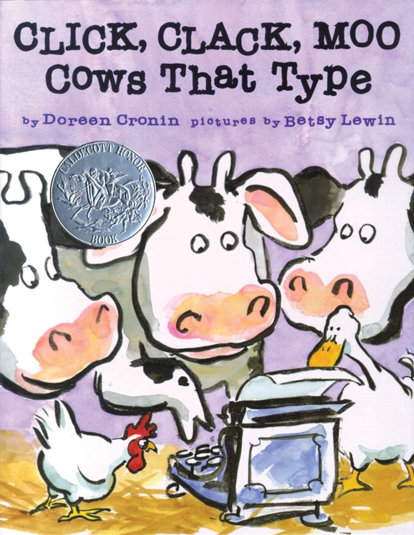 Click, Clack, Moo Cows That Type: Doreen Cronin, Betsy Lewin:  9781416903482: Amazon.com: Books
