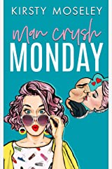 Man Crush Monday Kindle Edition