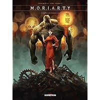 Moriarty 2. Empire mécanique 2/2