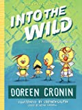 Into the Wild: Yet Another Misadventure (The Chicken Squad)