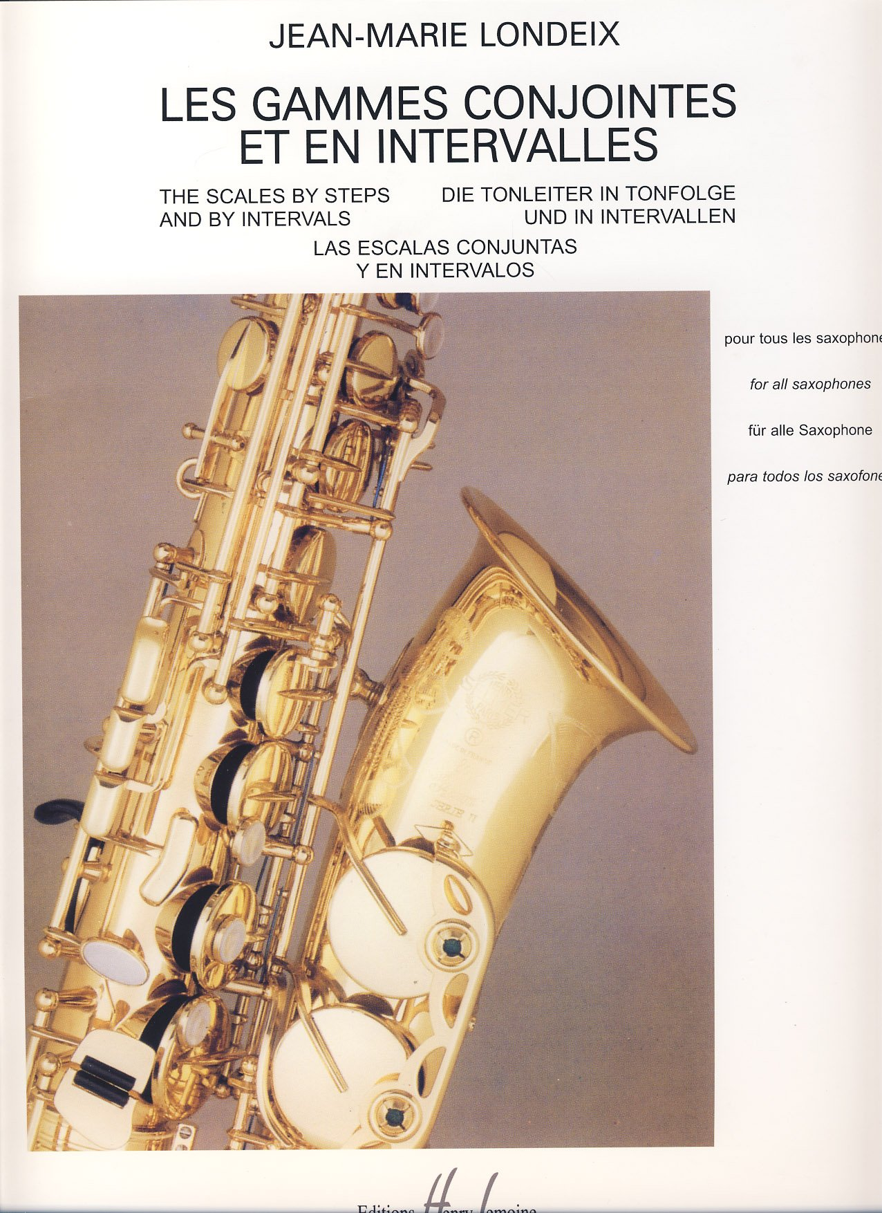 LONDEIX - Las Escalas Conjuntas y en Intervalos para Saxofon (Castilian) Paperback – 2010