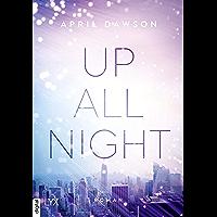 Up All Night (Up-All-Night-Reihe 1)