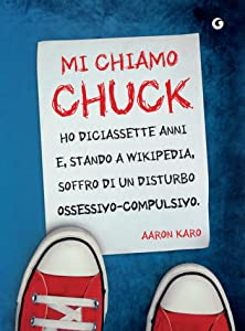 Mi chiamo Chuck (Y) (Italian Edition)