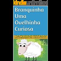 Branquinha Uma Ovelhinha Curiosa