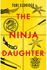 The Ninja Daughter (Lily Wong Book 1) Kindle Edition