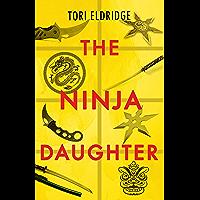 The Ninja Daughter (Lily Wong Book 1)
