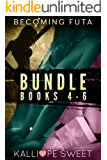 Becoming Futa Bundle — Books 4 - 6
