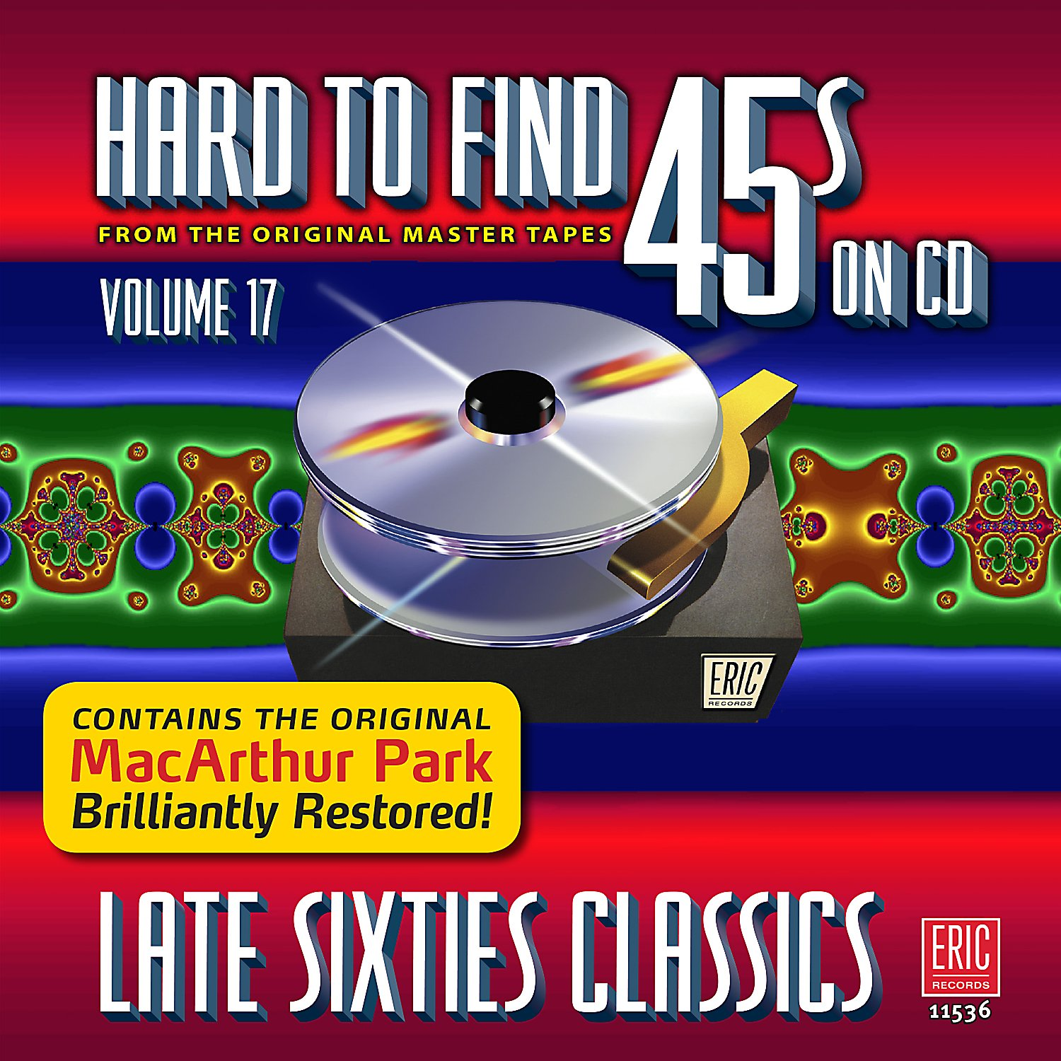 Hard To Find 45s On CD, Volume 17 - Late Sixties Classics by Eric