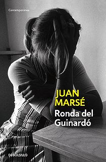 Ronda del Guinardó (Spanish Edition)