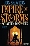Empire of Storms - Schatten des Todes: Roman (Empire of Storms-Reihe, Band 2)
