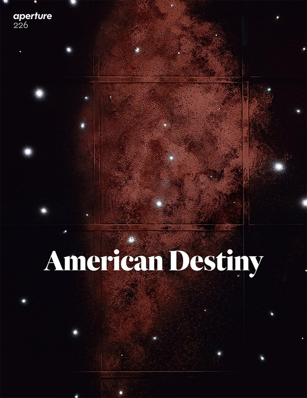 American Destiny: Aperture 226