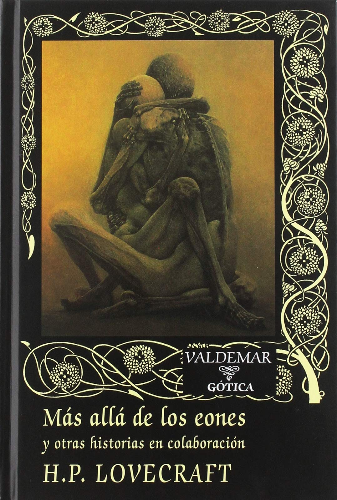 Más allá de los eones: y otras historias en colaboración: 91 Gótica: Amazon.es: Lovecraft, H. P., Nebreda Sainz-Pardo, José María, Nebreda Sainz-Pardo, José María: Libros