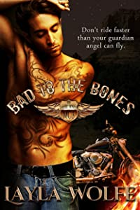 Bad To The Bones: A Motorcycle Club Romance (The Bare Bones MC Book 3)