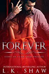 Forever: Doms of Club Eden Prequel Kindle Edition