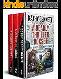 A DEADLY THRILLER BOXED SET: Hard-boiled Crime Thrillers (Deadly Thrillers - Books 1-3)