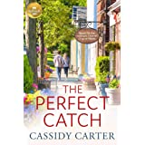 The Perfect Catch: Based on a Hallmark Channel original movie