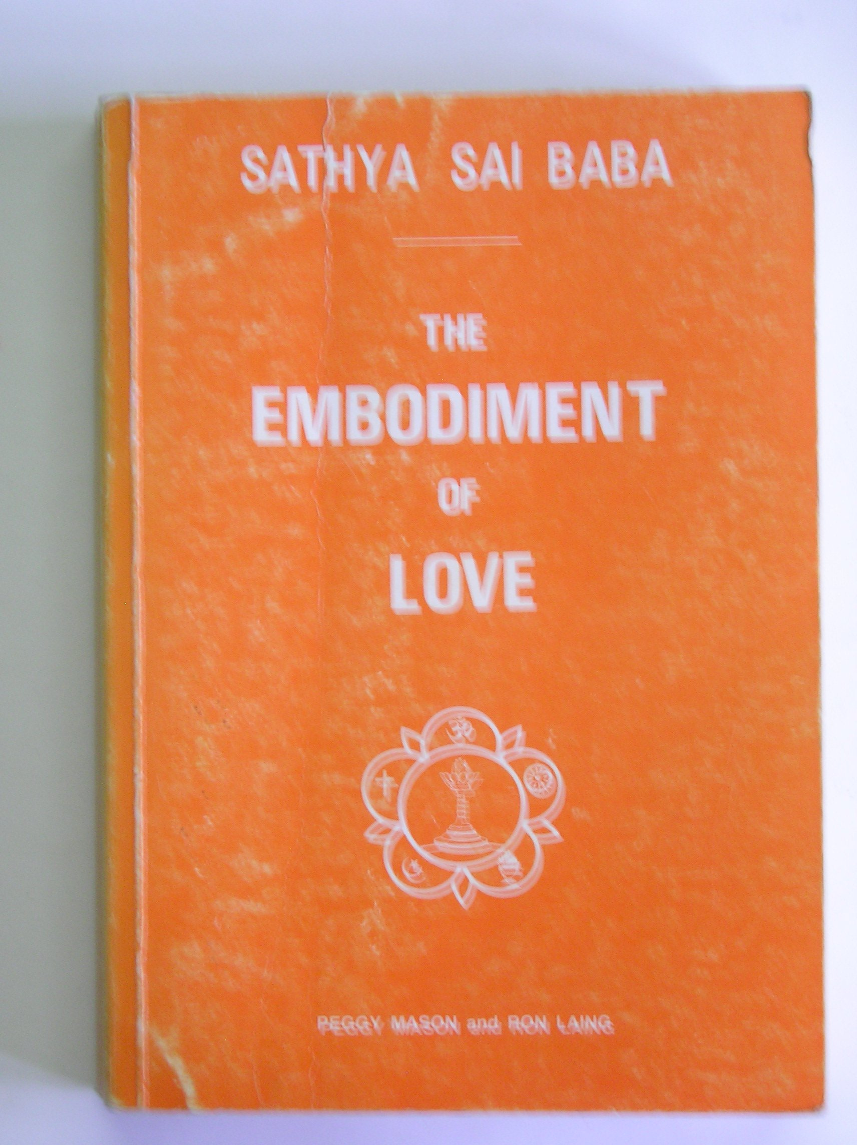 The Embodiment of Love [Paperback] by Sai Baba: Amazon.es: Libros