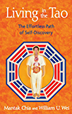 Living in the Tao: The Effortless Path of Self-Discovery (English Edition)