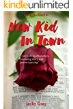New Kid In Town (Bryant Rockwell Book 1)