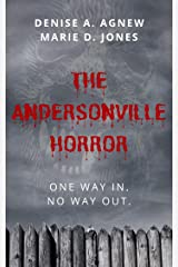 The Andersonville Horror Kindle Edition